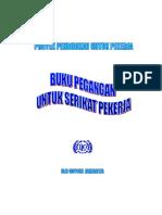 International Labour Organization - Buku Pegangan Untuk Serikat Pekerja