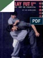 Koon-Hung Lee - Choy Lay Fut Kung Fu