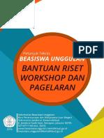 Juknis 2016 Beasiswa Bantuan Riset, Workshop j Pelatihan Dan Pagelaran