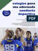 Estrategias Para Una Adecuada Conducta Deportiva. Juan Antonio Moreano y Daniel Alarcón