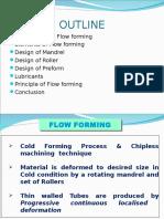 Flow Forming Presentatiion