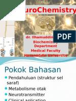 NeuroChemistry Biomedik 2 - dr. Ilhamuddin.pptx