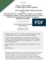 Fed. Sec. L. Rep. P 92,307 Benjamin G. Sprecher v. Thomson Von Stein, John M. Fedders, Richard Marshall, John S.R. Shad, James C. Treadway, Jr., Charles C. Cox, Charles L. Marinaccio, Aulana L. Peters, John and Jane Doe 1-10 and United States Securities and Exchange Commission, 772 F.2d 16, 2d Cir. (1985)