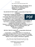 Stanley C. Cruden, Philip Zerylnick, Individually and on Behalf of a Class of Persons Similarly Situated, and Sibalin, S.A., a Corporation v. The Bank of New York, a Corporation Irving Trust Company, a Corporation Sterling National Bank & Trust Company of New York, a Corporation Bankers Trust Company, a Corporation Rockwood National Corporation, a Corporation, and James E. Townsend, an Individual, the Bank of New York, a Corporation Irving Trust Company, a Corporation Sterling National Bank & Trust Company of New York, a Corporation, and Bankers Trust Company, a Corporation, Stanley C. Cruden, Individually and on Behalf of a Class of Persons Similarly Situated Philip Zerylnick, and Sibalin, S.A., a Corporation v. Irving Trust Company, a Corporation Rockwood National Corporation, a Corporation James E. Townsend, an Individual the Bank of New York, a Corporation Sterling National Bank & Trust Company of New York, a Corporation Bankers Trust Company, 957 F.2d 961, 2d Cir. (1992)