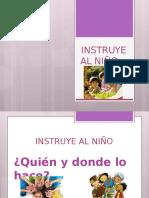 INSTRUYE AL NIÑO.pptx