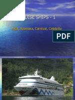 CRUISE SHIPS - 1 (Aida to Celebrity)