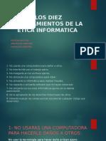 Los Diez Mandamientos de La Etica Informatica