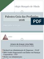 1ª Palestra - Amaro 2016
