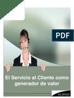 El Servicio Al Cliente Como Generador de Valor