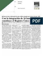 20-07-2016 Con la integración de 16 bancos, se constituye el Registro Único de Vivienda