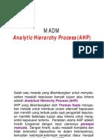 Multi Attribute Decision Making - AHP