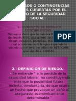 Los Riesgos o Contingencias Sociales Cubiertas Por El