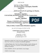 Fed. Sec. L. Rep. P 95,891 Thomas J. Byrnes and Francis R. Santangelo v. Faulkner, Dawkins & Sullivan and Singer & MacKie Inc., Faulkner, Dawkins & Sullivan, Counterclaim-Plaintiff v. Thomas J. Byrnes and Francis R. Santangelo, Counterclaim-Defendants, and Tobey & Kirk, Counterclaim-Defendant-Appellee, 550 F.2d 1303, 2d Cir. (1977)