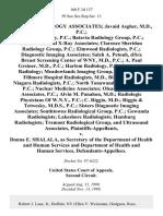 Abbott Radiology Associates Javaid Asgher, M.D., P.C. Bailey Radiology, P.C. Batavia Radiology Group, P.C. Buffalo General X-Ray Associates Clarence Sheridan Radiology Group, P.C. Elmwood Radiologists, P.C. Diagnostic Imaging Associates Saleh A. Petouh, D/B/A Breast Screening Center of Wny, M.D., P.C. A. Paul Greiner, M.D., P.C. Harlem Radiology, P.C. Lancaster Radiology Meadowlands Imaging Group, P.C. Millard Fillmore Hospital Radiologists, M.D., Billing Agent Niagara Radiologists, P.C. North Tonawanda X-Ray Center, P.C. Nuclear Medicine Associates Olean Radiology Associates, P.C. Alvin M. Panahon, M.D. Radiologic Physicians of W.N.Y., P.C. C. Riggio, M.D. Riggio & Tetwesky, M.D.S., P.C. Sisters Diagnostic Imaging Associates Southtowns Radiological Group, P.C. Gowanda Radiologists Lakeshore Radiologists Hamburg Radiologists Tremont Radiological Group, and Ultrasound Associates v. Donna E. Shalala, as Secretary of the Department of Health and Human Services and Department of Health and
