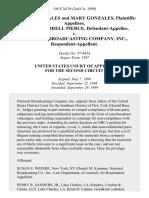 Albert Gonzales and Mary Gonzales, Deputy Darrell Pierce v. National Broadcasting Company, Inc., 194 F.3d 29, 2d Cir. (1999)