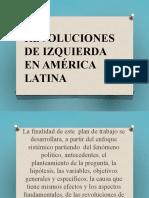 REVOLUCIONES DE IZQUIERDA EN AMÉRICA LATINA SEGUNDA PARTE VACA.pptx