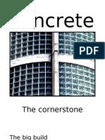 Concrete 4 -  the Cornerstone