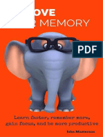 Improve Your Memory - How to Improve Memory- Learn Faster- Remember More- Gain Focus and Increase Productivity