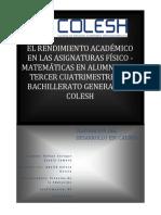 El rendimiento académico en las materias físico-matemáticas de los alumnos del Bachillerato del COLESH