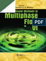 Computational Methods in Multiphase Flow VI