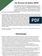 Metodología de Proceso de Datos SRTM