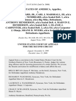 United States v. Dorian C. Howard, Jr., Carl J. Marshall, Iii, A/K/A Cj, Michael A. Nembhard, A/K/A Sealed Deft. 1, A/K/A Michael Johnson, A/K/A Big Mike, Anthony Henderson, A/K/A Sealed Deft. 4, Marvin E. Henderson, A/K/A Sealed Deft. 1, Olanje J. Carpenter, A/K/A Sealed Deft. 2, A/K/A Oj, A/K/A Carpenter J. Olanje, Shane D. Myers, A/K/A Sealed Deft. 3, 214 F.3d 361, 2d Cir. (2000)