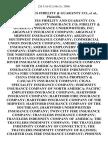 United States Fidelity & Guaranty Co., United States Fidelity and Guaranty Co Fidelity & Guaranty Insurance Co Fidelity & Guaranty Insurance Underwriters, Inc Argonaut Insurance Company Argonaut Midwest Insurance Company Argonaut Southwest Insurance Company Commercial Union Insurance Company American Central Insurance American Employers' Insurance Company Employers Fire Insurance Company the Northern Assurance Company of America United States Fire Insurance Company North River Insurance Company Insurance Company of North America Banker's Standard Insurance Company Century Indemnity Co Cigna Fire Underwriters Insurance Company Cigna Insurance Co Cigna Property & Casualty Insurance Company Cigna Speciality Insurance Company Indemnity Insurance Company of North America Pacific Employers Insurance Company Hartford Insurance Company Hartford Fire Insurance Company Hartford Insurance Company of the Midwest Hartford Insurance Company of the Southeast ]Hartford Underwriters Insurance Company T