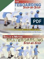 (Skills in Motion) Charlotte Stock, Ben Powell-Skateboarding Step-By-Step-The Rosen Publishing Group (2009)