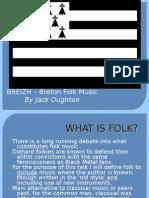 Jack Oughton - Breizh - Breton Folk Music and Culture Presentation