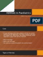 HERNIAS in Paediatrics