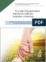 Orientacao a Acao Evangelizadora Espirita Da Infancia Subsidios e Diretrizes Final