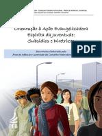 Orientacao a Acao Evangelizadora Espirita Da Juventude Subsidios e Diretrizes Final