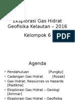 Kelompok 6 Eksplorasi Gas Hidrat