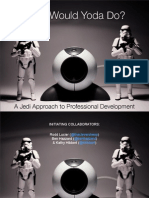 What Would Yoda Do?   A Jedi Approach to Professional Development