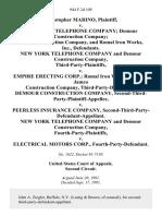Christopher Marino v. New York Telephone Company Demour Construction Company Jamco Construction Company, and Romal Iron Works, Inc., New York Telephone Company and Demour Construction Company, Third-Party-Plaintiffs v. Empire Erecting Corp. Romal Iron Works, Inc., and Jamco Construction Company, Third-Party-Defendants. Demour Construction Company, Second-Third-Party-Plaintiff-Appellee v. Peerless Insurance Company, Second-Third-Party-Defendant-Appellant. New York Telephone Company and Demour Construction Company, Fourth-Party-Plaintiffs v. Electrical Motors Corp., Fourth-Party-Defendant, 944 F.2d 109, 2d Cir. (1991)