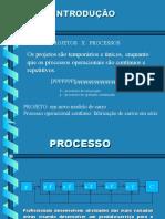 Projetos x Processos