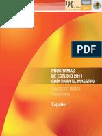 sepprogramasdeestudio2011 guiaparaelmaestro educacionbasica secundaria espaol