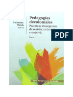 Catherine Walsh-Pedagogía Decoloniales-Tomo I.pdf
