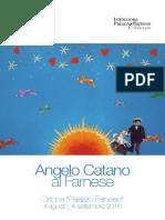 Angelo Catano Al Farnese dal 4 Agosto al 4 Settembre 2016