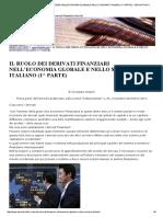 IL RUOLO DEI DERIVATI FINANZIARI NELL'ECONOMIA GLOBALE E NELLO SCENARIO ITALIANO (1^ PARTE) - DERIVATI