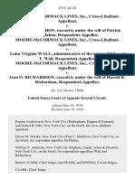 Moore-Mccormack Lines, Inc., Cross-Libellant-Appellant v. Claire S. McMahon Under the Will of Patrick McMahon Moore-Mccormack Lines, Inc., Cross-Libellant-Appellant v. Luisa Virginia Wall, Administratrix of the Estate of Edward T. Wall, Moore-Mccormack Lines, Inc., Cross-Libellant-Appellant v. Jean O. Richardson, Under the Will of Harold R. Richardson, 235 F.2d 142, 2d Cir. (1956)