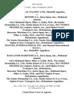 Dow Chemical Pacific Ltd. v. Rascator Maritime S.A., Intra-Span, Inc., Mahmud Ahmed, A/K/A Mahmud Sipra, Miles A. Galin, M.D., the Sanko Steamship Co., Ltd., Sanko Kisen (u.s.a.) Corp., M/v Ogden Fraser, Her Engines, Boilers, Etc., and Ogden Fraser Transport, Inc., Rascator Maritime S.A., Intra-Span, Inc., Mahmud Sipra, Miles A. Galin, M.D., and M/v Ogden Fraser, the Sanko Steamship Co., Ltd., Sanko Kisen (u.s.a.) Corp., Ogden Fraser Transport, Inc., Manuel International Inc. And Manuel International D.I.S.C., Inc., Plaintiffs v. Rascator Maritime S.A., Intra-Span, Inc., Mahmud Ahmed, A/K/A Mahmud Sipra, Miles A. Galin, M.D., the Sanko Steamship Co., Ltd., Sanko Kisen (u.s.a.) Corp., M/v Ogden Fraser, Her Engines, Boilers, Etc., and Ogden Fraser Transport, Inc., Rascator Maritime S.A., Intra-Span, Inc., Mahmud Sipra, Miles A. Galin, M.D., and M/v Ogden Fraser, the Sanko Steamship Co., Ltd., Sanko Kisen (u.s.a.) Corp., Ogden Fraser Transport, Inc., 782 F.2d 329, 2d Cir. (1986)