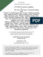 "United States v. Anthony Salerno, A/K/A ""Fat Tony,"" Vincent Di Napoli, A/K/A ""Vinnie,"" Louis Di Napoli, A/K/A ""Louie,"" Matthew Ianniello, A/K/A ""Matty the Horse,"" John Tronolone, A/K/A ""Peanuts,"" Milton Rockman, A/K/A ""Maishe,"" Nicholas Auletta, A/K/A ""Nick,"" Edward J. Halloran, A/K/A ""Biff,"" Alvin O. Chattin, A/K/A ""Al,"" Richard Costa, A/K/A ""Richie,"" and Aniello Migliore, A/K/A ""Neil,"" Matthew Ianniello, A/K/A ""Matty the Horse,"" Vincent Di Napoli, A/K/A ""Vinnie,"" Louis Di Napoli, A/K/A ""Louie,"" Nicholas Auletta, A/K/A ""Nick,"" Edward J. Halloran, A/K/A ""Biff,"" Aniello Migliore, A/K/A ""Neil,"" Anthony Salerno, A/K/A ""Fat Tony,"" and Alvin O. Chattin, A/K/A ""Al,"", 937 F.2d 797, 2d Cir. (1991)"