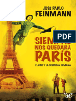 Feinmann, José Pablo - Siempre Nos Quedará París