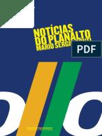 Noticias Do Planalto - Mario Sergio Conti