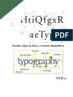 Fuentes, Tipos de Letra y Recursos Tipográficos