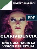 Clarividencia_ Una Guia Hacia l - Paschal Beverly Randolph