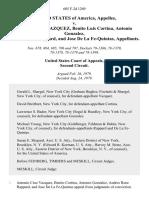 United States v. Antonio Cruz Vazquez, Benito Luis Cortina, Antonio Gonzalez, Andres Rene Rappard, and Jose De La Fe-Quintas, 605 F.2d 1269, 2d Cir. (1979)