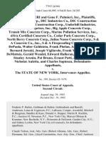 Gene F. Palmieri and Gene F. Palmieri, Inc., Dic Concrete Corp., Dic Industries Co., Dic Construction Corp., Underhill Construction Corp., Underhill Industries, Inc., Iij Enterprises, Inc., Big Apple Concrete Corp., Transit Mix Concrete Corp., Marine Pollution Services, Inc., D/B/A Certified Concrete Co., Cedar Park Concrete Corp., North Berry Concrete Corp., Julius Nasso Concrete Corp., S & a Concrete Co., Inc., S & a Fireproofing Co., Inc., Joseph Depaola, Walter Goldstein, Frank Phelan, Anthony Bertone, Bernard Jereski, Joseph Vigliarolo, Frank Vigliarolo, Fred Dematteis, Gerald Wendel, Edward Halloran, Harold Madden, Stanley Aronin, Pat Bruno, Ernest Patti, Julius Nasso, Nicholas Auletta, and Charles Sapienza, Defendants v. The State of New York, Intervenor-Appellee, 779 F.2d 861, 2d Cir. (1985)