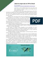 Teoria Da Relatividade Foi Comprovada Em 1919 No Brasil